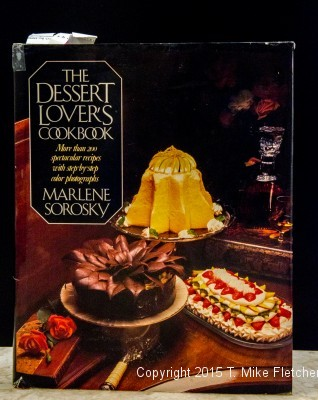 The Dessert Lover's Cookbook